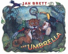 basically the story of the mitten, but with rain forest animals and an umbrella instead...