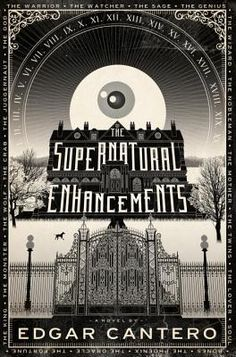 """""""The Supernatural Enhancements"""" by Edgar Cantero 