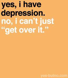 depress, mental health, true
