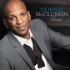 Duets/Donnie McClurkin  http://encore.greenvillelibrary.org/iii/encore/record/C__Rb1371764__Sdonnie%20mcclurkin__P0%2C2__Orightresult__X4?lang=eng&suite=cobalt