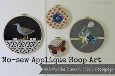 No-sew applique hoop art with Martha Stewart fabric decoupage.