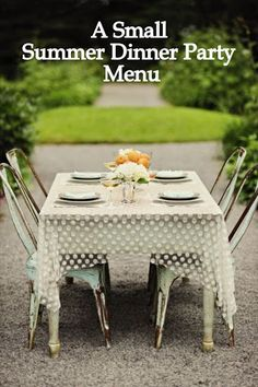 A Small Summer Dinner Party Menu #simple #fresh #delicious