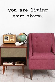 """""""you are living your story"""" wall decal $29"""