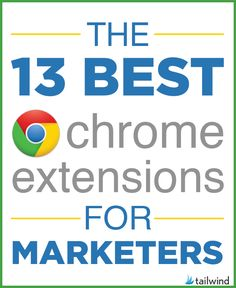 13 Best Chrome Exten