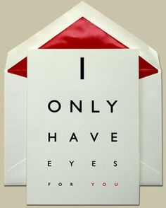 I Only Have Eyes for You – Valentine's Days cards