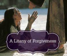 Catholic Company Blog post: A Litany of Forgiveness