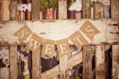 Rustic, burlap wedding banner - burlap wedding sign - candy buffet - sweets table wedding sign. $20.00, via Etsy.