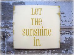 Let The Sunshine In- Shabby Chic Typography Sign-Mustard Yellow-Antique White