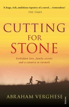 Abraham Verghese - Cutting for Stone