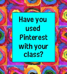 Have you used Pinterest with your class?  Free printable