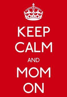 Mom On!