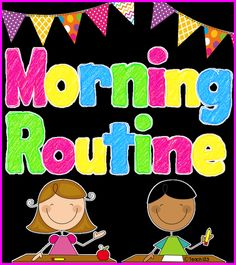 Morning Routine Tips - http://teach123- ideas to help make your morning less hectic plus a few freebies! free and paid