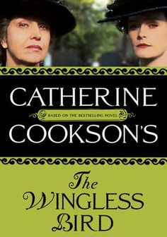 Catherine Cookson's The Wingless Bird (1997) Plain but resourceful, Agnes Conway takes charge of both her father's sweetshop and her family's troubled affairs while wishing love would find her. Class conflicts arise when a wealthy suitor courts her in this World War I-era miniseries.