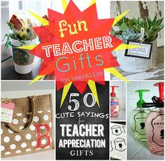 Weekend Wonders: Fun Teacher Gifts (Sayings and Clever Ideas)