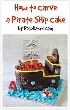 How to Carve a Pirate Ship Cake   http://rosebakes.com/carve-pirate-ship-cake/