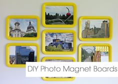 DIY Magnetic Photo Message Boards