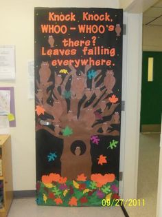 This is a colorful idea for a Fall classroom door display using owls (Whoo - Whoo's there?) and leaves.