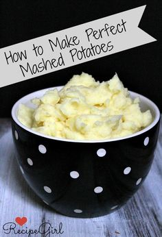 The Perfect Mashed Potatoes #recipe #Thanksgiving