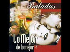 BALADAS Y BOLEROS - LOS MEJOR DE LO MEJOR - AÑOS 60-70 - (24 Temas).-