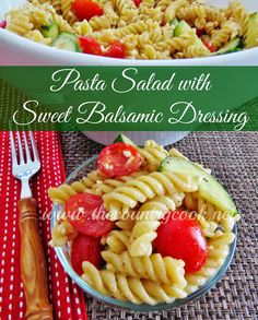 Pasta Salad with Sweet Balsamic Dressing {the dressing is FABULOUS!!}