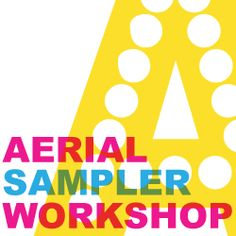 Aerial Sampler Workshop (Circus, Rochester, NY)