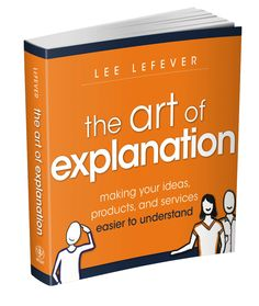 The Art of Explanation | Common Craft