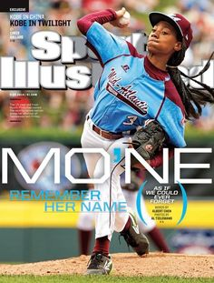 Sports Illustrated Tells Us to Remember Mo'Ne Davis' Name. How Long Until They Forget?