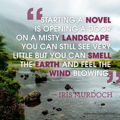 Starting a novel.. Iris Murdoch