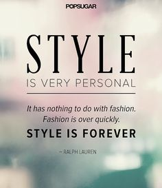#runwayglobal #styleisforever #quote
