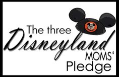 Lots of Disney Blogs   The Three Disneyland Moms: The Three Disneyland Moms' Pledge