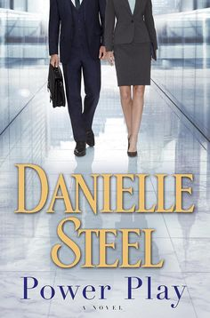 Danielle Steel is back with the romantic novel Power Play about two successful CEOs dealing with family drama, the sacrifices of success, and the complications of relationships.