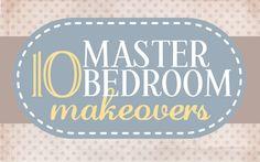 Get Inspired: 10 Master Bedroom Makeovers