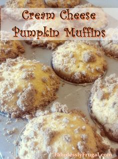 The vanilla cream cheese filling and delicious streusel topping make these Cream Cheese Pumpkin Muffins so Yummy! www.FabulesslyFrugal.com