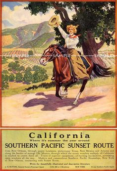 California cowgirl. Where it' Summer the year around. Southern Pacific Sunset Route.
