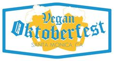 Hold onto your Beer Steins, LA: Vegan Oktoberfest is Coming!