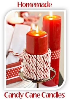Homemade Christmas Decorations Idea: Dress up a simple candle by adding candy canes!
