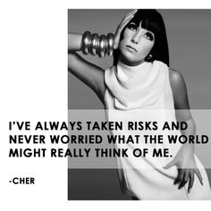 Cher - American singer, actress #internationalwomensday #quote #inspiration #cher