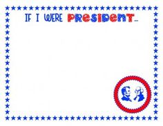 If I Were President… Drawing Page from Preschool Printables