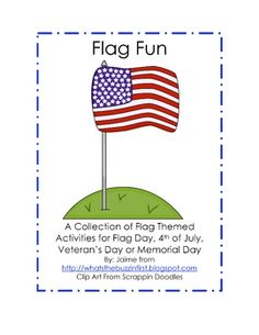 Flag Fun   This is a unit with fun USA flag themed activities that would be perfect for Flag Day, 4th of July, Veteran's Day or Memorial Day.  It has hand pri...