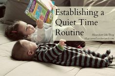 Establishing a Quiet Time Routine