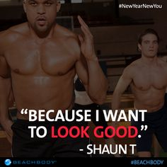 Why do YOU work out? #ShaunT #Beachbody