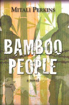 Bamboo people : a novel by Mitali Perkins.  Click the cover image to check out or request the teen kindle.
