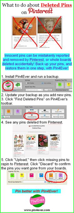 "New Pin4Ever Infographic: What to do About Deleted Pins on Pinterest! How to protect your pins with regular backups, use Pin4Ever's ""Find Deleted Pins"" tool, and restore any missing pins in one easy step! Try Pin4Ever free for a week at www.pin4ever.com"