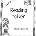 This file contains everything you need to create a take home reading folder for your parents.  It includes: front cover, parent log with comments, ...