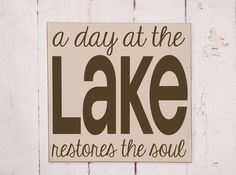 A Day At The Lake - Sign - Typography Word Art Handpainted Wooden Sign - Lake Sign -  Pick Your Colors via Etsy