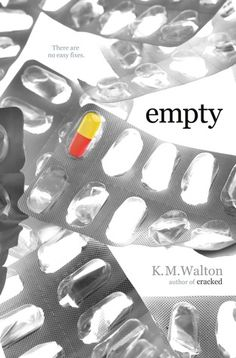 Empty by K.M. Walton | Publication Date: January 1, 2013 | #YA #depression