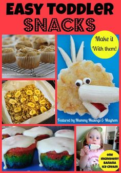 A collection of fun and easy toddler snacks.