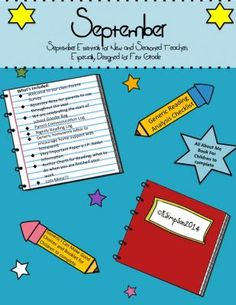 September Essentials for New and Seasoned Teachers: Especially Designed for First Grade from Sunshine and Lollipops on TeachersNotebook.com -  (60 pages)  - September essentials to start the year including: Homework Letter to encourage parent support, rules and I Can Make Good Choices, Communication Log, Nightly Reading Log,Anchor Charts and lots more.