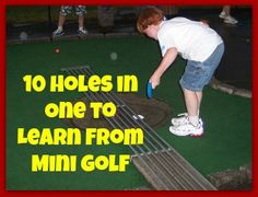 How you can learn character and math by playing mini golf!
