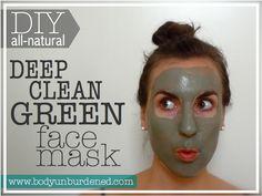 Body Unburdened   DIY all-natural Deep Clean Green face mask   http://bodyunburdened.com